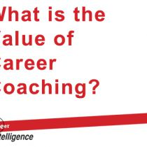 What Is The Value of Career Coaching With Career Intelligence?