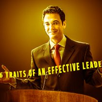 6 Traits of an Effective Leader