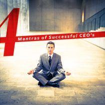 4 Mantras of Successful CEO's