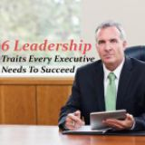 Leadership Traits Every Executive Needs to Succeed